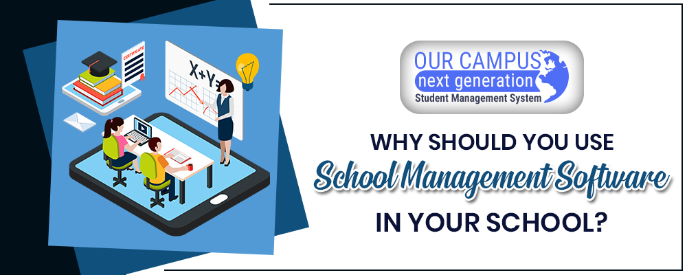 Why should you use School Management Software in your School?